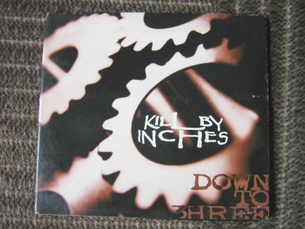 Kill By Inches - Down To Three