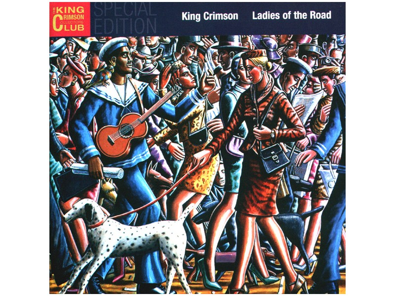 King Crimson - Ladies Of The Road: Live 1971-1972