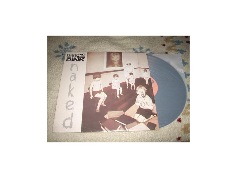 Kissing The Pink – Naked LP