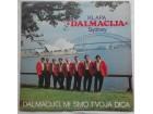Klapa Dalmacija Sydney - Dalmacijo mi smo tvoja dica