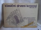 Klasični drveni krovovi Slobodan Ilić