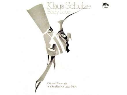 Klaus Schulze - Body Love (Original Filmmusik Aus Dem Film Von Lasse Braun)