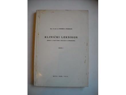 Klinički leksikon,knjiga 1, Milorad D.Velisavljev