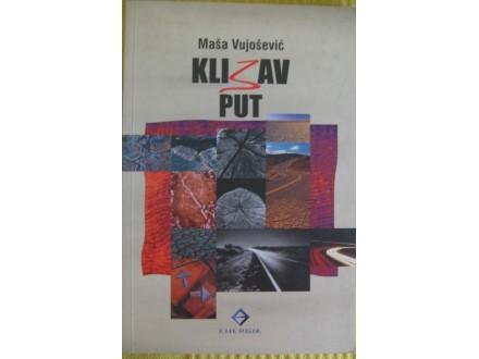 Klizav put  Maša Vujošević