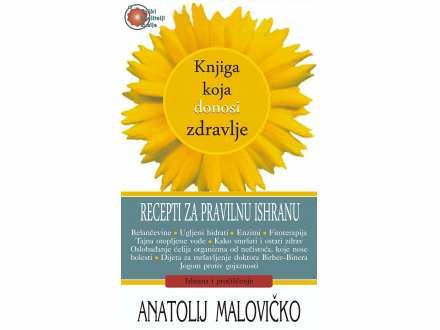 Knjiga koja donosi zdravlje - Anatolij Malovičko