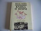 Knjiga o himni - Milivoje Pavlović