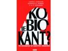 Ko je bio Kant,tri biografije od Kantovih saradnika,nov