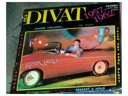 Komár László - Ez A Divat 1957-1962