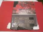 Komunisti Jugoslavije 1919 - 1969