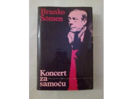 Koncert za samoću - Branko Šomen