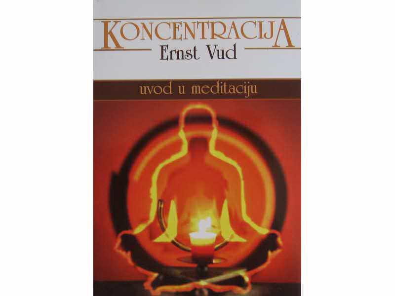 Koncetracija  Ernst Vud
