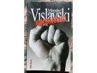 Kontranapad, Miroslav Vislavski