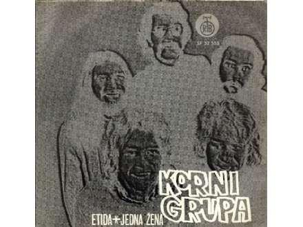 Korni Grupa - Etida / Jedna Žena