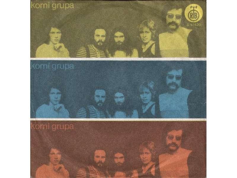 Korni Grupa - Oj, Dodole / Život