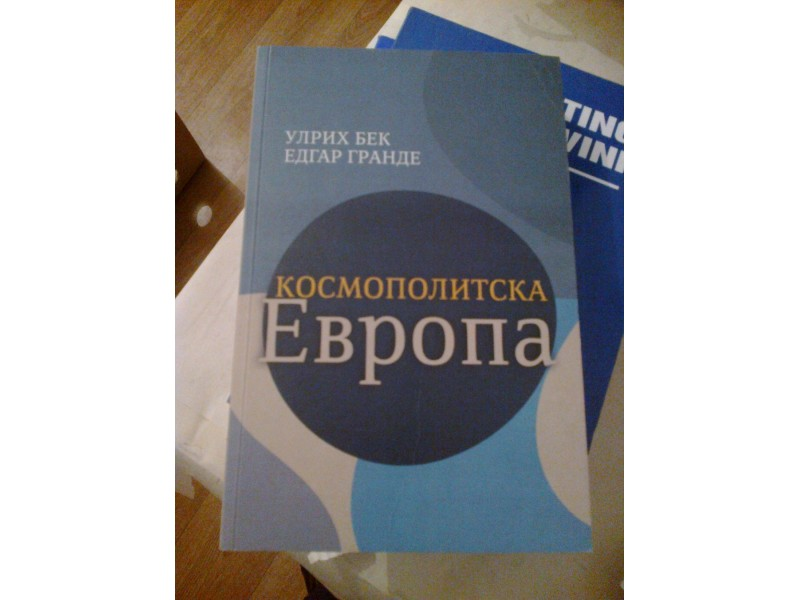 Kosmopolitska Evropa - Ulrich Beck, Edgar Grande