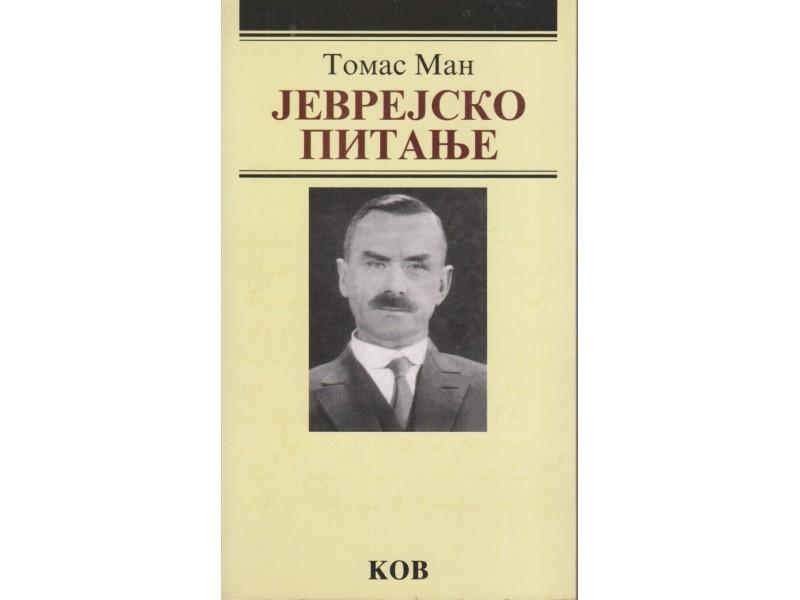 Kov / JEVREJSKO PITANJE - Tomas Man - odličnO