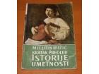 Kratak pregled istorije umetnosti 2, Milutin Ružić