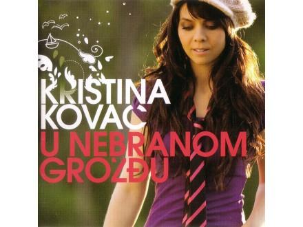 Kristina Kovač - U Nebranom Grožđu