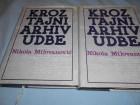 Kroz tajni arhiv UDBE 1-2,N.Milovanović,`sloboda`