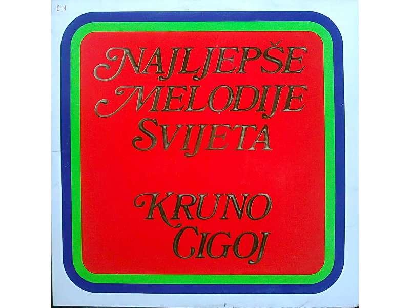 Krunoslav Cigoj - Najlepše Melodije Svijeta