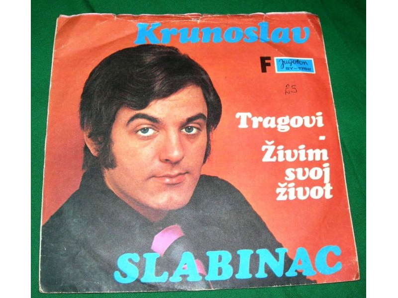Krunoslav Kićo Slabinac - Tragovi / Živim svoj život