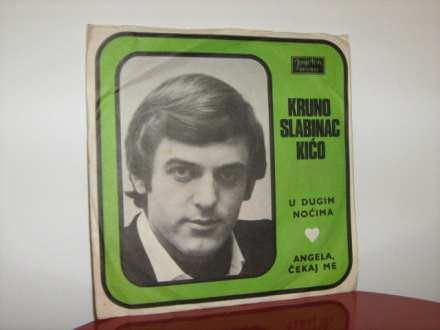 Krunoslav Kićo Slabinac -U dugim noćima/Angela čekaj me