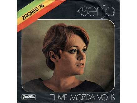 Ksenija Erker - Ti Me Možda Voliš