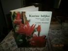 Kućne biljke - Potpuni vodič uzgoja biljaka u kući