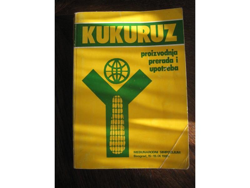 Kukuruz proizvodnja,prerada i upotreba