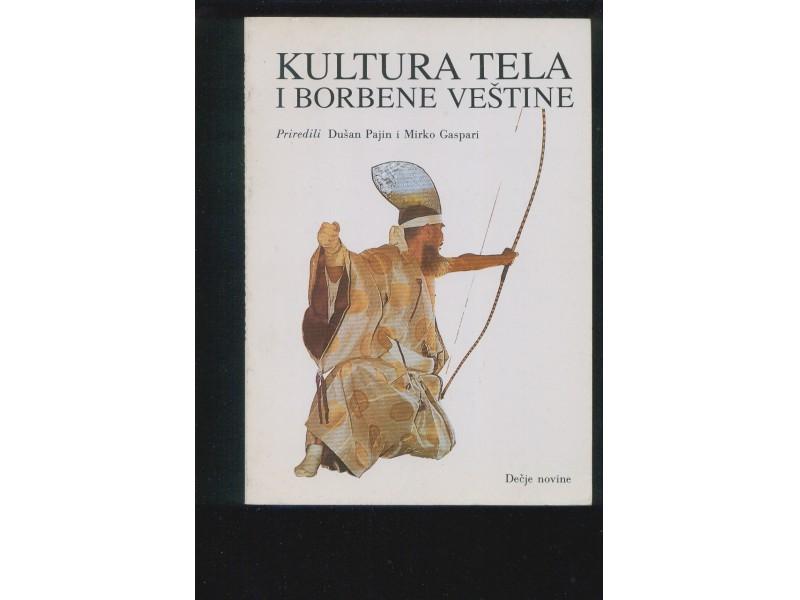 Kultura tela i borbene vestine D.Pajin, M.Gaspari