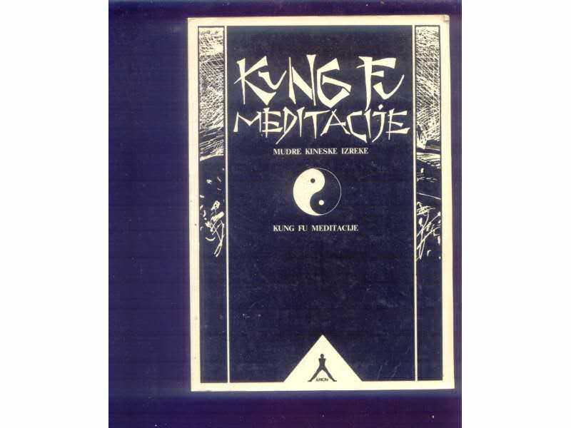 Kung Fu meditacije mudre kineske izreke