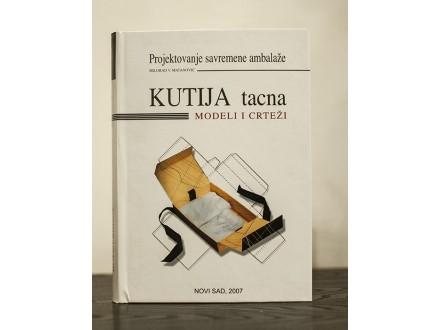 Kutija tacna, modeli i crteži - Milorad V. Matanović