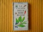 Kuvar na italijanskom - La cucina delle erbe buone
