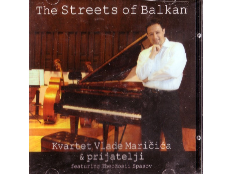 Kvartet Vlade Maricica & Prijatelji - The Streets Of Balkan