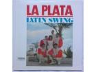 LA  PLATA  -  LATIN  SWING