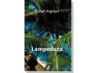 LAMPEDUZA: Jedna mediteranska priča - R.Arguljol