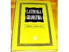 LATINSKA GRAMATIKA - V. Gortan ; O. Gorski ; P. Pauš