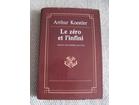 LE ZERO ET L INFINI,Arthur Koestler