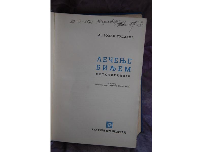 LECENJE BILJEM - Dr Jovan Tucakov