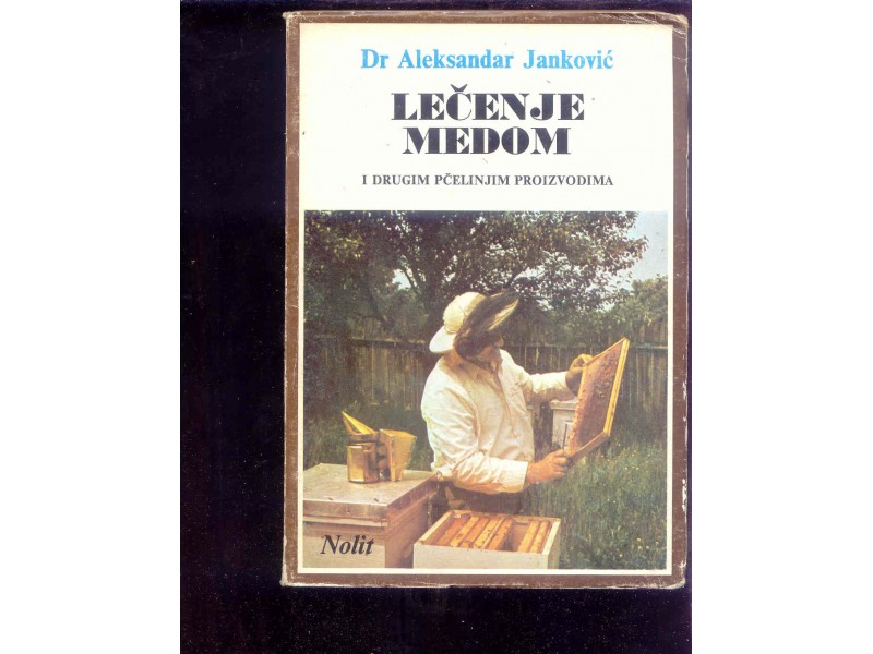 LECENJE MEDOM - ALEKSANDAR JANKOVIC