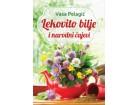 LEKOVITO BILJE I NARODNI ČAJEVI - Vasa Pelagić