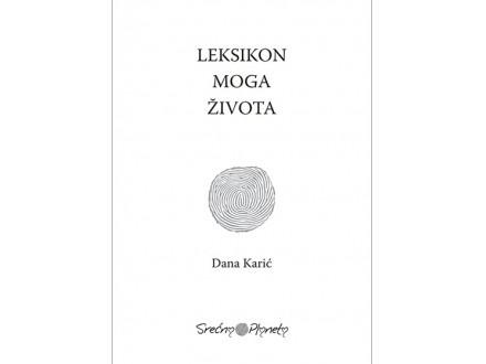LEKSIKON MOGA ŽIVOTA - Dana Karić