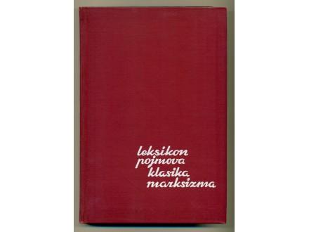 LEKSIKON POJMOVA KLASIKA MARKSIZMA M. Filipović