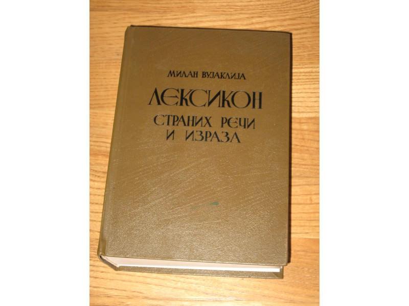 LEKSIKON STRANIH REČI I IZRAZA - Milan Vujaklija