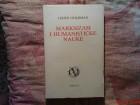 LISIJEN GOLDMAN  -  MARKSIZAM I HUMANISTICKE NAUKE