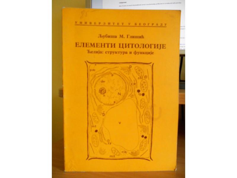 LJUBISA M. GLISIC - ELEMENTI CITOLOGIJE