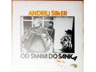LP ANDREJ ŠIFRER - Od šanka do šanka (1979) 3. pressing