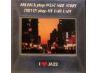 LP: BRUBECK - WEST SIDE STORY /  PREVIN - MY FAIR LADY