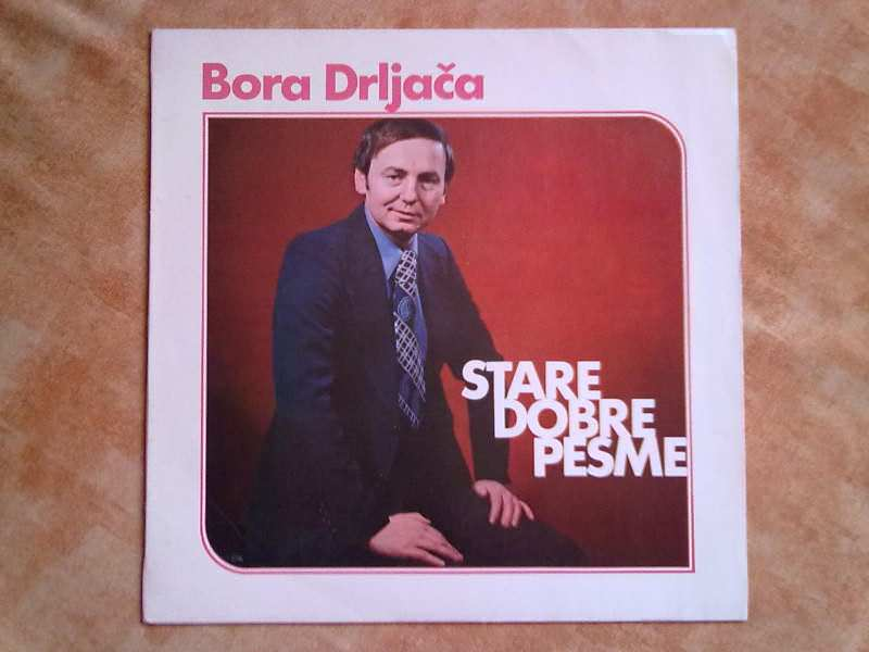 LP: Bora Drljača - Stare dobre pesme