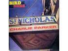 LP: CHARLIE PARKER - BIRD AT ST. NICKS